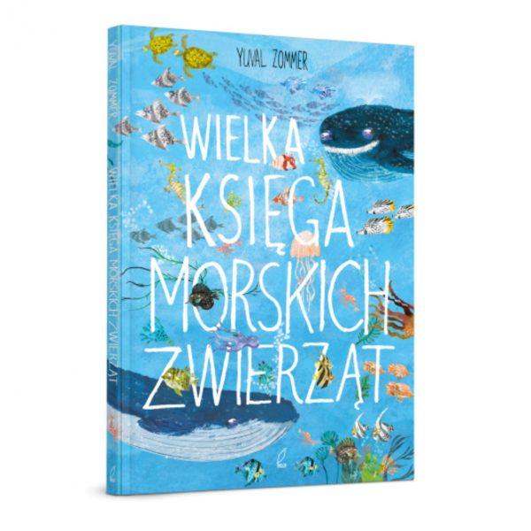 """Książka """"Wielka księga morskich zwierząt"""""""