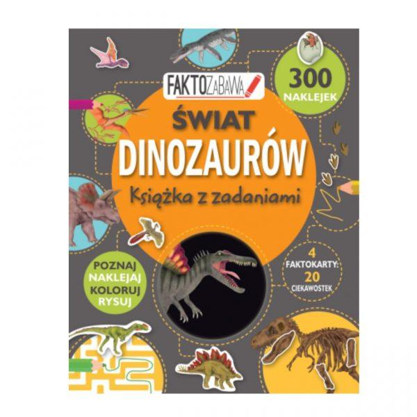 """Książka z zadaniami """" Faktozabawa. Świat dinozaurów"""""""